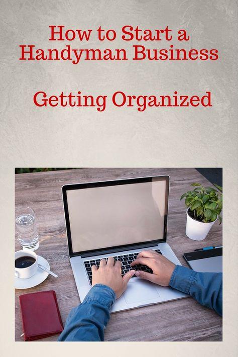 Getting Organized - Start a Handyman Business