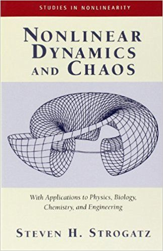 Nonlinear Dynamics And Chaos With Applications To Physics Biology Chemistry And Engineering Studies In Nonlinearity Math Books Science Textbook Physics