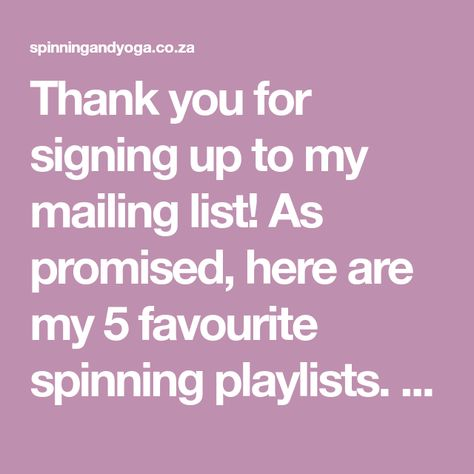 My 5 favourite spinning playlists | Spinning & Yoga