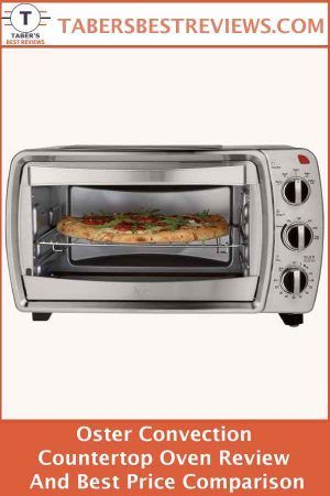 Oster Convection Countertop Oven Review And Best Price Comparison