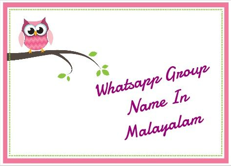 Best Whatsapp Group Names In Malayalam Unique Group Names List Latest Blogger Latest Bloggers Latest Blog Latestblogger Whatsapp Group Name List Names