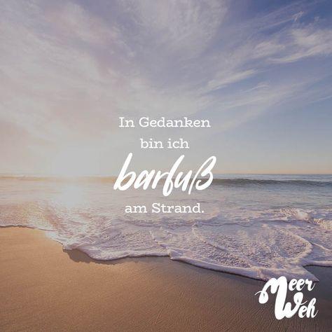 Visual Statements®️ In Gedanken bin ich barfuß am Strand. Sprüche / Zitate / Quotes / Meerweh / reisen / Fernweh / Wanderlust / Abenteuer / Strand / fliegen / Roadtrip