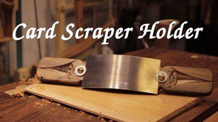 Card Scraper Holder Hand Tools Woodworking Equipment Woodworking At Home Scraper