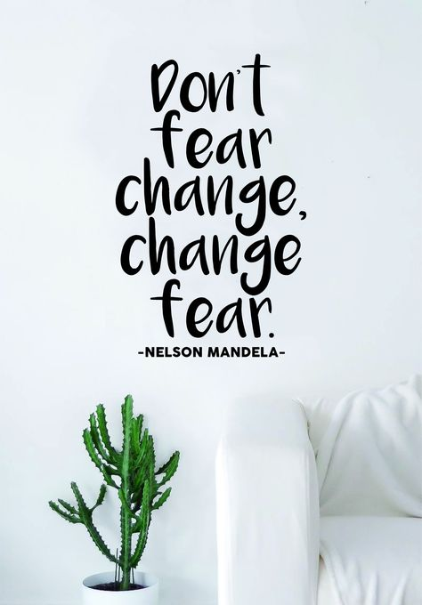 Nelson Mandela Change Fear Wall Decal Sticker Home Decor Vinyl Art Bedroom Teen Inspirational Quote Girls Cute School Nursery Baby Kids - yellow