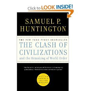 The Clash Of Civilizations And The Remaking Of World Order Samuel