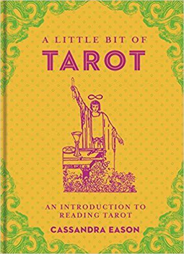 A Little Bit of Tarot: An Introduction to Reading Tarot: 4: Amazon.co.uk: Cassandra Eason: 0884915100372: Books