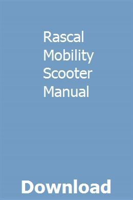 Rascal Mobility Scooter Manual Owners Manuals Mobility Scooter