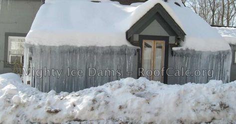 Huge Roof Ice Dams Cover The Entire House Facade Ice Dams Dam Facade House