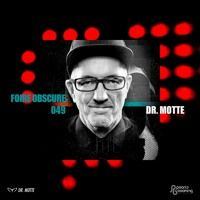 Foire Obscure Podcast 049 By Dr Motte Tracklist By Waffensupermarkt On Soundcloud Motte