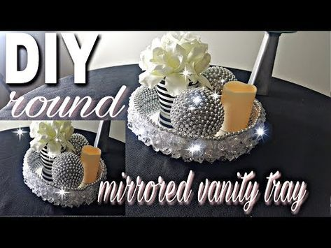 Diy Round Mirrored Vanity Tray How To Make A