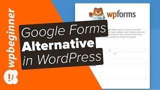 Best Google Forms Alternative For Wordpress Google Forms