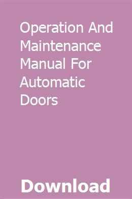 Operation And Maintenance Manual For Automatic Doors Automatic