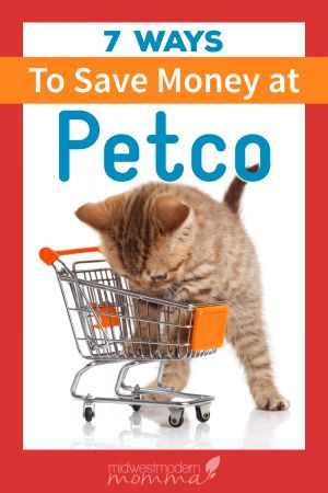 7 Ways To Save At Petco Saving Money Ways To Save Ways To Save