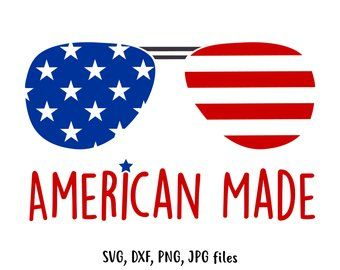 American Made Svg Fourth Of July Svg America Svg 4th Of July