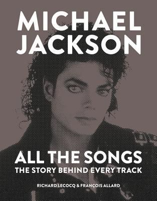 Download Pdf Michael Jackson All The Songs The Story Behind Every Song Every Video E Michael Jackson Michael Jackson Documentary Michael Jackson Magazine