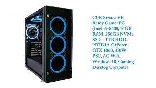 Cuk Stratos Vr Ready Gamer Pc Intel I5 8400 16gb Ram 250gb Nvme Ssd Gaming Pc Intel Ssd