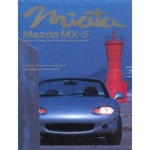 Miata, Mazda MX 5: Mazdau0027s Affordable Sports Car For The New Millennium