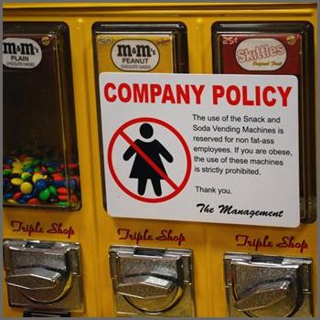 Prank Sign - Company Policy Vending Hang this sign next to any - company policy