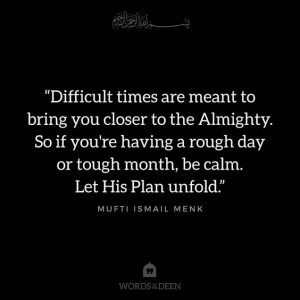 30 Islamic Inspirational Quotes For Difficult Times Difficult Times Quotes Islamic Inspirational Quotes Islamic Quotes