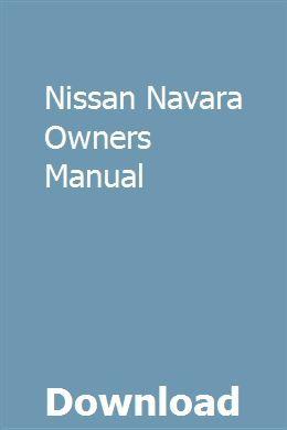 nissan navara owners manual download | manual car, owners manuals, repair  manuals  pinterest
