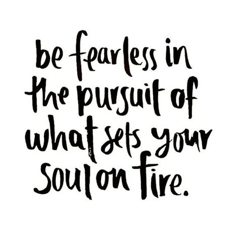 Buy 'be fearless in the pursuit of your passions' by amazingsk47 as a T-Shirt, Classic T-Shirt, Tri-blend T-Shirt, Lightweight Hoodie, Women's Fitted Scoop T-Shirt, Women's Fitted V-Neck T-Shirt, Women's Relaxed Fit T-Shirt, Graphic T-Shir...