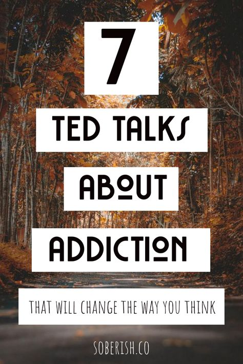 7 TED Talks About Sobriety That Will Change The Way You See Addiction If you're struggling with addiction, alcoholism, or maintaining sobriety, these TED Talks will help inspire you to keep going and rethink the way we talk about these problems. Stephen Covey, Best Ted Talks, Ted Talks Video, Getting Sober, Addiction Recovery, Addiction Therapy, Addiction Help, Overcoming Addiction, Addiction Alcohol