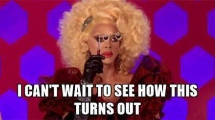 Top 24 Drag Race Memes Rupauls Drag Race Meme Rupauls Drag Race Quotes Rupauls Drag Race Funny