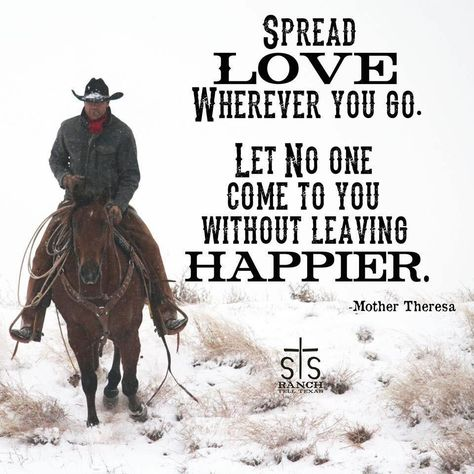Spread Love - The Daily Quotes Cowboy Quotes, Cowgirl Quote, Sexy Cowgirl, Country Girl Quotes, Country Girls, Southern Quotes, Wisdom Quotes, True Quotes, Qoutes