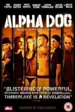 Sospechas Mortales Alpha Dog 2006 Alpha Dog Vincent Kartheiser Alpha