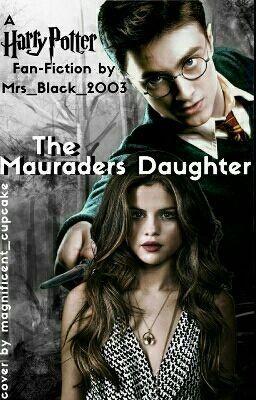 Beendet The Maurauders Daughter Harry Potter Ff 30 Harry Potter Ich Bin Immer Fur Dich Da Lord