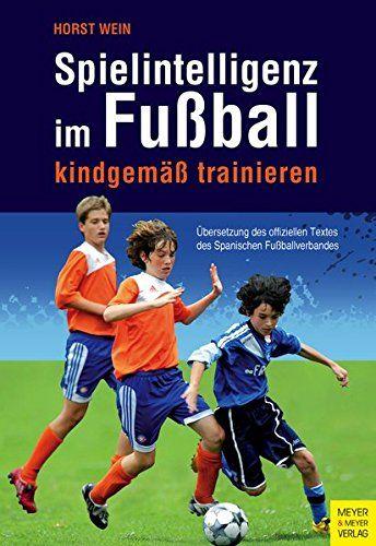 Download Spielintelligenz Im Fuball Kindgem Trainieren Pdf Online Spielintelligenz Im Fuball Kindgem Trainieren Books Access Ebook Free Books Online Books