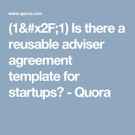 1/1) Is there a reusable adviser agreement template for startups