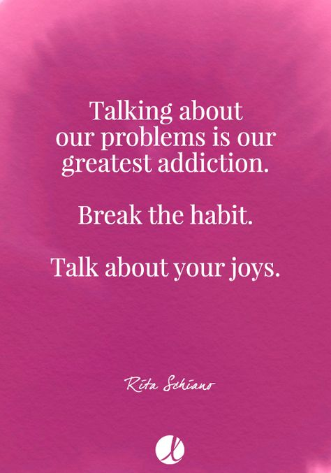 Talking bout our problems is our greatest addiction...