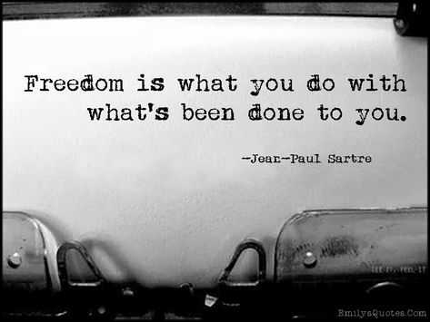 Freedom Is What You Do With Whats Been Done To You Fehler