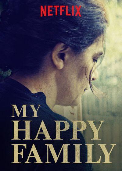 Pin By Angelina Ramirez On Watch List My Happy Family Family Movies Netflix Movies