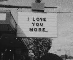 I Love You More Black And White Sign With Quote Black And White Photo Wall Black And White Aesthetic Black And White Picture Wall