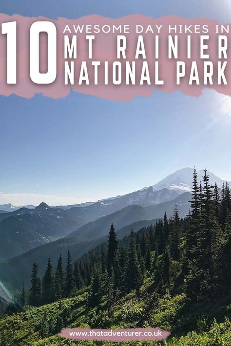 The best Mt Rainier day hikes & backpacking trails