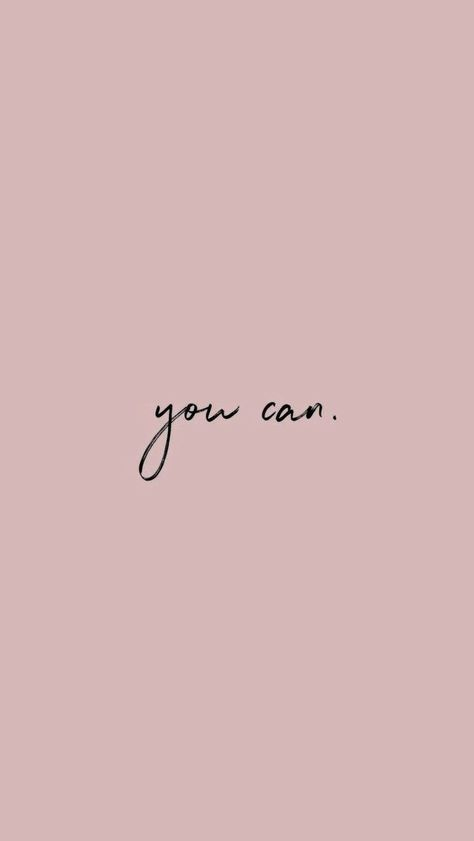 You can. inspiring words, Inspirational Quotes, Quotes to live by, encouraging quotes, girl boss quotes. #entrepreneur, small business, creative entrepreneur small business owner, solopreneur, mompreneur, creatives, online busines, business quote, Motivational Quotes #businessmotivationalquotes