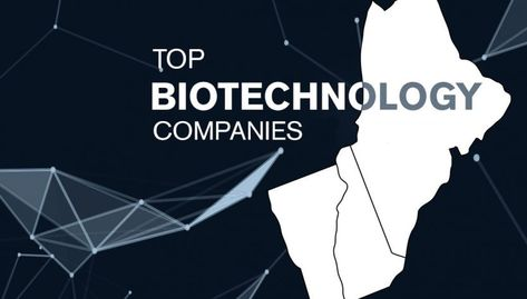top biotechnology companies.
