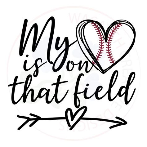 My heart is on that field SVG EPS DXF JPG and PDF for cutting. Best Picture For Baseball Mom tumbler For Your Taste You are looking for something, and it Sports Mom Shirts, Softball Shirts, Baseball Tees, Baseball Season, Sports Baseball, Baseball Mom Quotes, Softball Cheers, Baseball Girlfriend, College Basketball