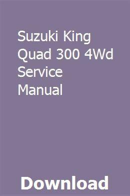 Suzuki King Quad 300 4Wd Service Manual | neojourtaliv