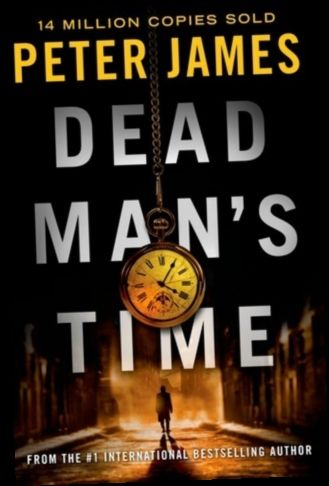 Ebook Pdf Epub Download Dead Man S Time By Peter James Detective Dead English