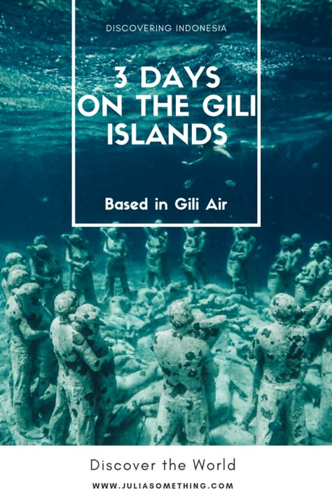3 days on the Gili islands (based in Gili Air) | JuliaSomething