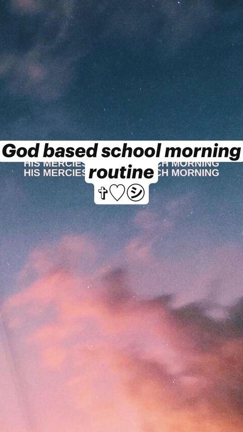 God based school morning routine  ✞♡︎㋛
