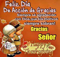 26 Ideas De Accion De Gracias Accion De Gracias Feliz Día De Acción De Gracias Dia De Accion De Gracias