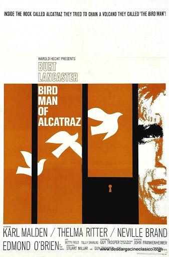 El Hombre De Alcatraz 1962 Dual Subtitulos Descarga Cine Clasico Birdman Alcatraz Full Movies Online Free