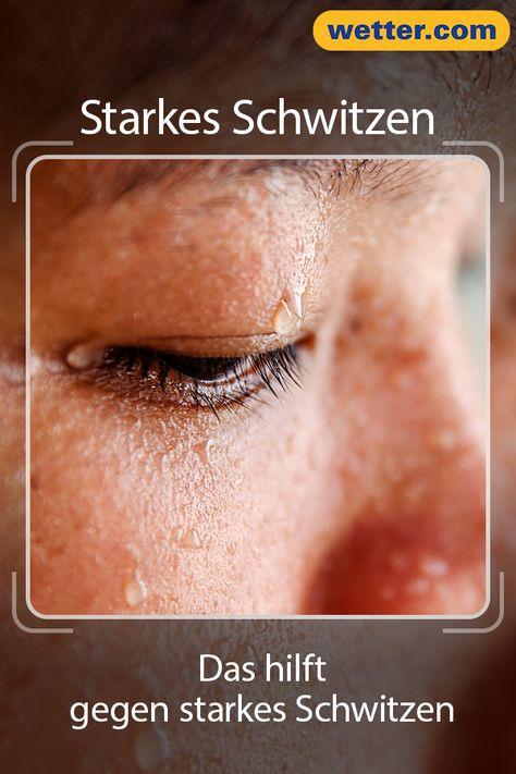 Starkes Schwitzen Das Hilft Wirklich Starkes Schwitzen Schwitzen Und Tipps Gegen Schwitzen
