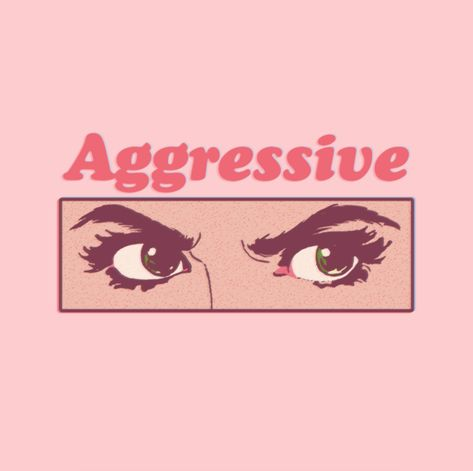 Aggressive by Madeline Louise