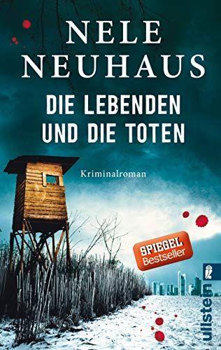 Die Lebenden Und Die Toten Ein Bodenstein Kirchhoff Krimi 7 Und Die Die Lebenden In 2020 Books To Read For Women Book Club Books Books Young Adult
