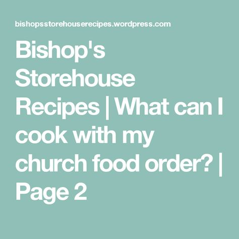 The 25+ best Bishops storehouse ideas on Pinterest | Emergency ...